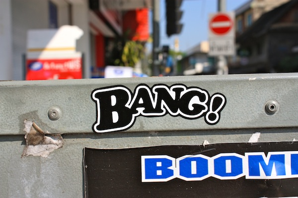 Bang not boom stickers in Chiang Mai, Thailand