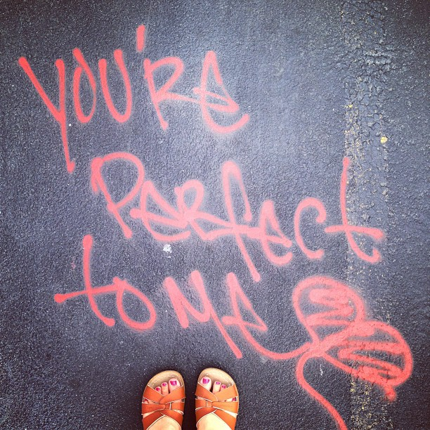 You're perfect to me street art in New York City
